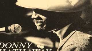 Donny Hathaway - The Ghetto / Live  HQ Audio