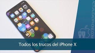 Todos los trucos del iPhone X para aprovecharlo al máximo