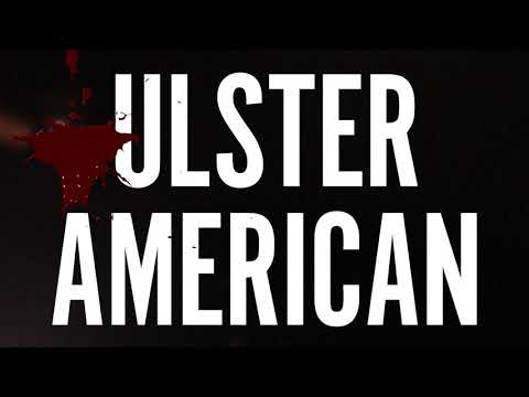 Ulster American by David Ireland | Trailer | #TravFest18