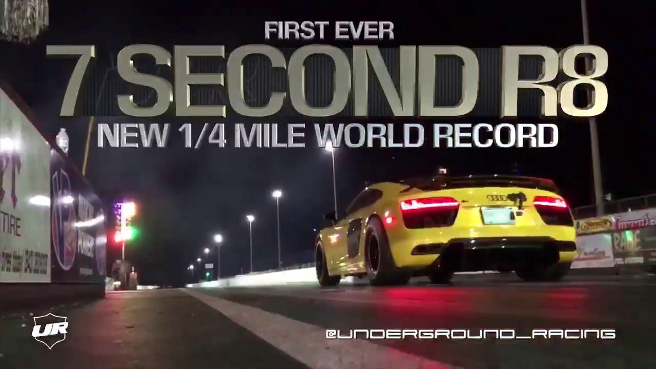Underground Racing World Record 7 Second Audi R8