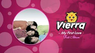 Vierra - My First Love   Full Album (Audio HQ)