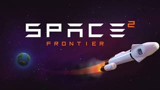 Space Frontier 2 Gameplay Trailer ANDROID GAMES on GplayG