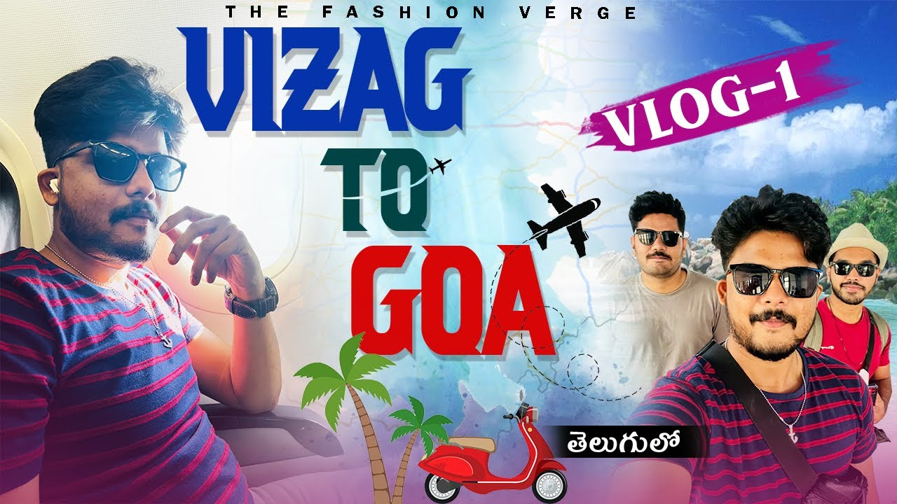 Trip Starts From Vizag To Goa(1st roje chukkalu kanipinchay!🥶)   Goa vlog -1   TFV Lifestyle