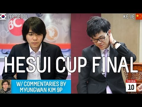 Lee Sedol 9p vs Ke Jie 9p, Myungwan Kim 9p reviews - HeSui Cup Finals