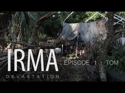 Irma: Devastation / Episode 1: Tom | Cesti Films