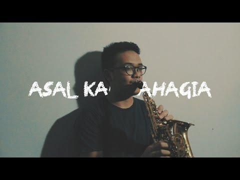 Asal Kau Bahagia - Armada [Saxophone Cover] by Ilham Agung Pinasti