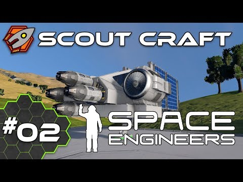Scout Craft - Space Engineers #02