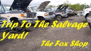A trip to the salvage yard.