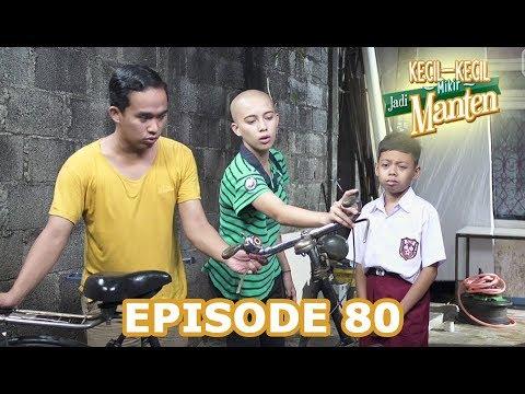 Kecil Kecil Mikir Jadi Manten Episode 80 Part 1