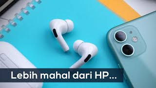 Rasanya Pake Airpods Pro, Headset Rp4 Juta Dari Apple.