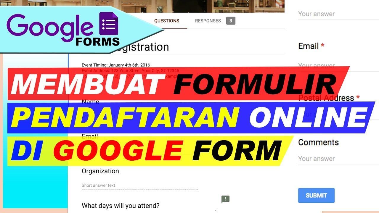 Cara Membuat Formulir Pendaftaran Online Di Google Form Youtube
