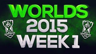 League of Legends Worlds 2015 - Best Highlights Week 1