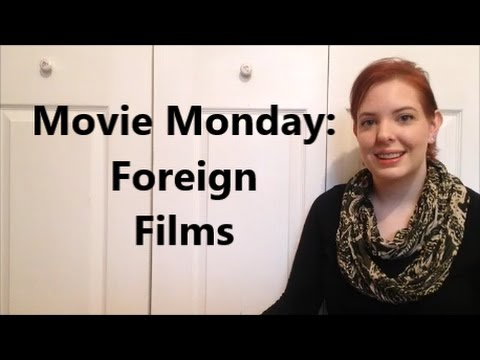 Movie Monday | Foreign Films