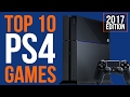 The 10 best PS4 games (as of Feb 2017)