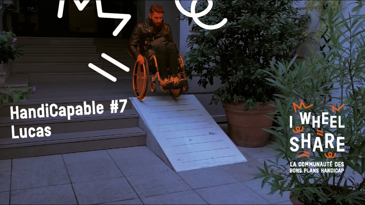 Handicapable n°7 : Lucas Sovignet, Co-fondateur d'I Wheel Share