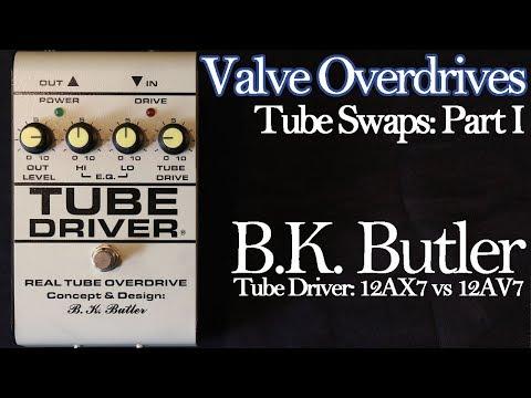 Valve Overdrives Tube Swaps Part 1: B.K. Butler Tube Driver (12AX7 vs. NOS 12AV7)