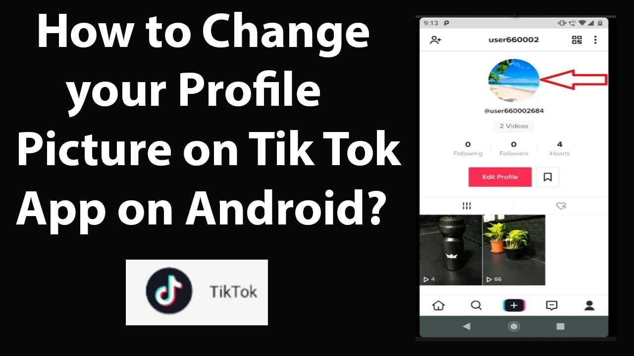 How To Change Your Profile Picture On Tik Tok App On Android Youtube