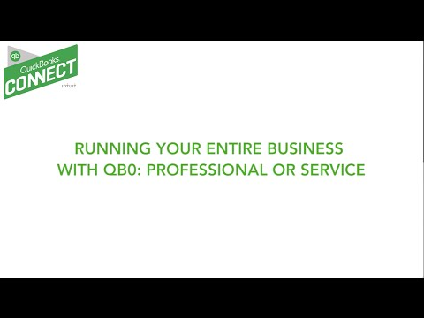 QuickBooks Connect 2015:  Running Your Business With QBO – Professional or Field Service Businesses