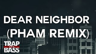 Flapo - Dear Neighbor Feat. Jenni Potts (Pham Remix) [PREMIERE]