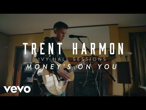 Trent Harmon - Money's On You (Acoustic)