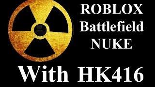 ROBLOX Battlefield 50 KS NUKE with HK416 by vm9