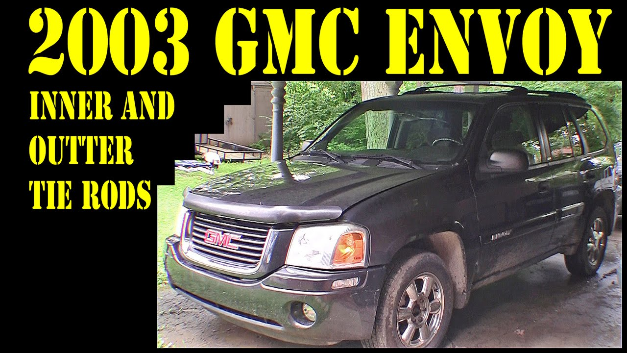 hight resolution of 2004 gmc envoy pt13 inner and outer tie rod replacement