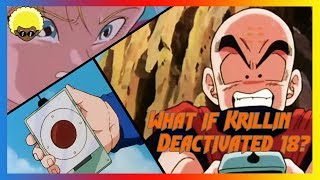 What if krillin killed android 18?