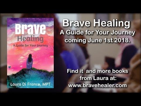 Brave Healing A Guide For Your Journey by Laura Di Franco