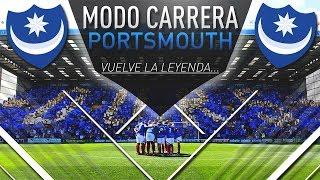 VUELVE LA LEYENDA... | FIFA 18 Modo Carrera: Portsmouth #1