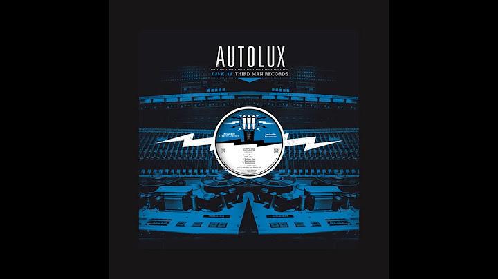 autolux live at third man records full album 2016