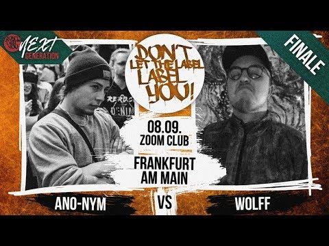 Anonym vs Wolff  DLTLLY RapBattle FFM  Next Generation FINALE