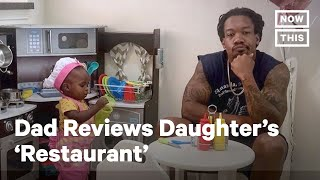Dad Leaves Adorable Review of Daughter's 'Restaurant' | NowThis