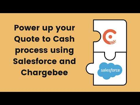 Power Up Your Quote To Cash Process Using Salesforce And Chargebee