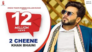 Gambar cover 2 CHEENE | KHAN BHAINI | New Punjabi Songs 2020 | Official Video | Latest Punjabi songs Ditto music