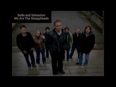 BELLE & SEBASTIAN - We Are The Sleepyheads (Lyrics)