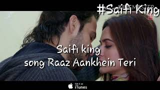 RAAZ AANKHEIN TERI Full Song | Raaz Reboot |Arijit Singh |Emraan Hashmi,Kriti New update 2018 saifi