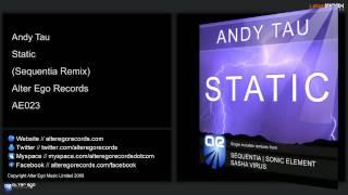 Andy Tau - Static (Sequentia Remix)