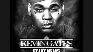 Kevin Gates - Bet I'm On It Feat. (2 Chainz) By Any Means