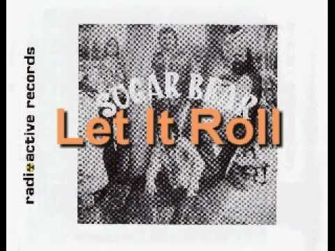 Sugar Bear - Let It Roll