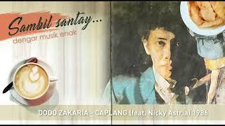 Dodo Zakaria   Caplang Nicky Astria 1986