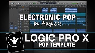 Pop Logic Pro X Template - Electronic Pop by Augusto