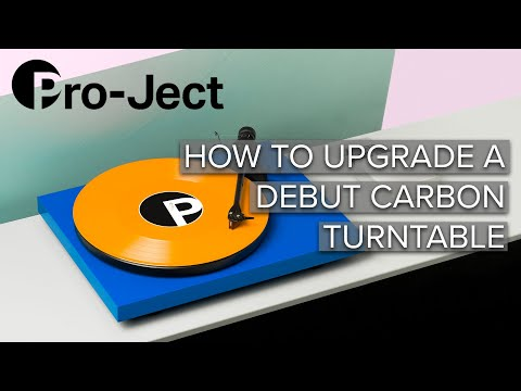 How To Upgrade a Pro-Ject Debut Carbon DC Turntable