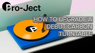 Gambar cover How To Upgrade a Pro-Ject Debut Carbon DC Turntable