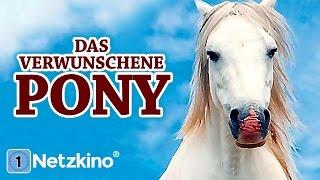 Das verwunschene Pony (Familienfilm in voller Länge)