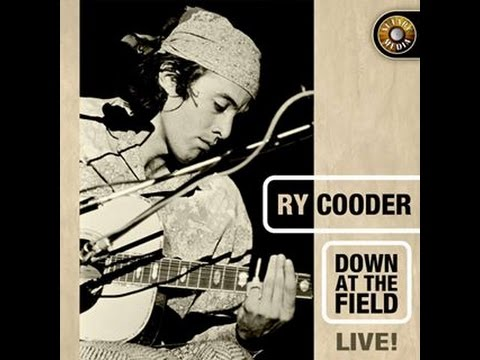 "RY COODER - ""PREACHER"" FROM ""DOWN AT THE FIELD - 1974 RADIO BROADCAST"" Mp3"