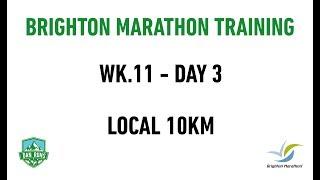 Brighton Marathon Training - WEEK 11 DAY 3 - LOCAL 10KM