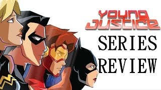Young Justice Series Review (Seasons 1/2)