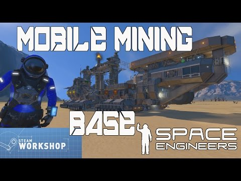 Space engineer Workshop: Mobile Mining Base [Modless]