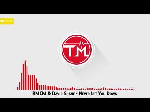 RMCM & David Shane - Never Let You Down mp3 baixar