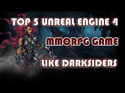 TOP 5 UNREAL ENGINE 4 MMORPG GAME LIKE DARKSIDERS
